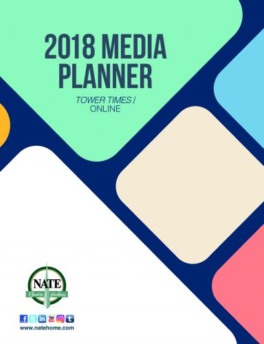 National Association of Tower Erectors (NATE) | Tower Times Advertising Information, 2018 Media Planner